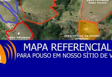 MAPA REFERENCIAL PARA POUSO EM NOSSO SÍTIO DE VÔO